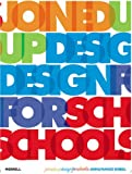 Joined up Design for Schools, John Sorrell and Frances Sorrell, 1858943086
