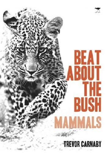 Beat About the Bush: Mammals (Bush Guide Mammals)