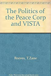 The Politics of the Peace Corps and Vista