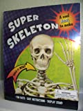 Super Skeleton, Gaby Goldsack, 1407522469
