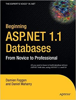 Book Beginning ASP.NET 1.1 Databases: From Novice to Professional (Books for Professionals by Professionals) by Damien Foggon (2008-09-30)