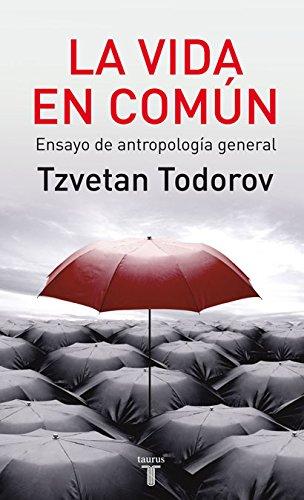 Descargar Libro La Vida En Comun. Tzvetan Todorov