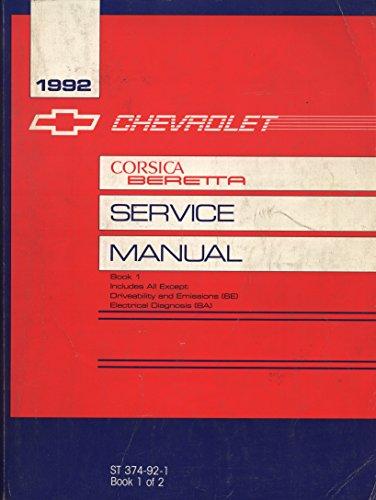 1992 Chevrolet Corsica Beretta Service Manual (2 volume set)