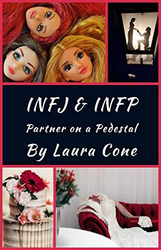 INFJ & INFP: Partner on a Pedestal
