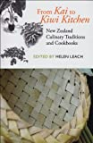 From Kai to Kiwi Kitchen: New Zealand Culinary Traditions and Cookbooks