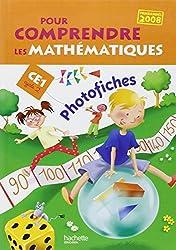 Pour comprendre les mathématiques CE1 : Photofiches, programmes 2008