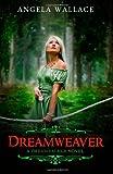Dreamweaver, Angela Wallace, 1492980862