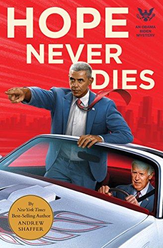 Die Gift (Hope Never Dies: An Obama Biden Mystery (Obama Biden Mysteries))