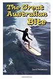 The Great Australian Bite, David Fetherston, 0964617552
