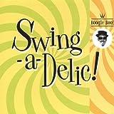 Boogie Boo by Swingadelic (2013-05-04)