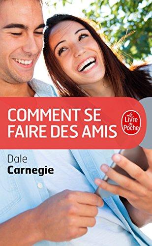 Comment Se Faire Des Amis (Le Livre de Poche) (French Edition)