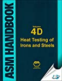 img - for Asm Handbook: Volume 4D: Heat Treating of Irons and Steels book / textbook / text book