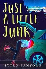 Just a Little Junk