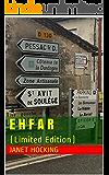 E H F A R: (Limited Edition)