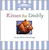 Kisses for Daddy, Frances Watts, 1921541636