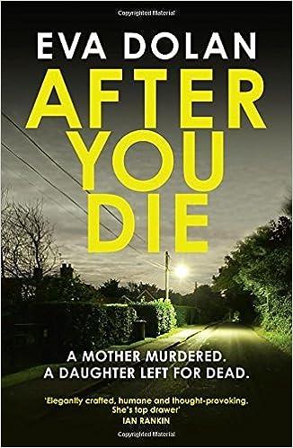Book After You Die (Zigic & Ferreira 3) by Eva Dolan (2016-09-22)