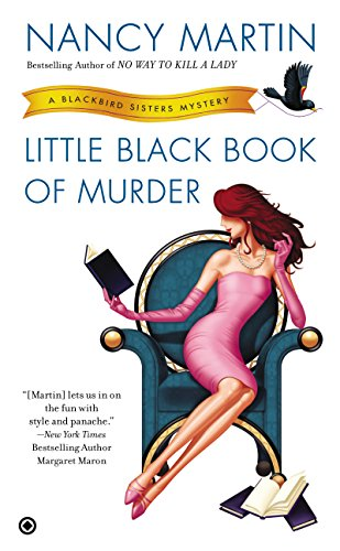 Little Black Book of Murder: A Blackbird Sisters Mystery (The Blackbird Sisters Mystery Series 9)