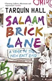 Salaam Brick Lane: A Year in the New East End by  Tarquin Hall in stock, buy online here