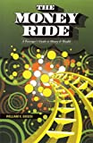 The Money Ride, William K. Busch, 0982639309