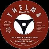 I'm A Peace Loving Man / Don't Lead Me On Baby - Emanuel Laskey 7