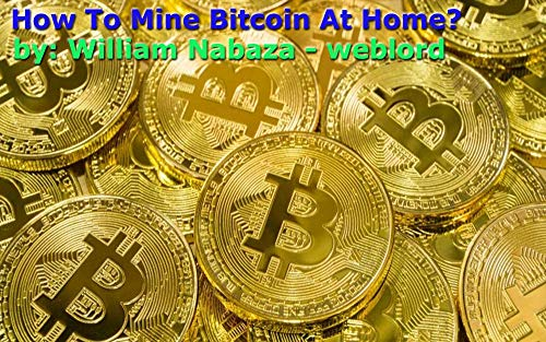 11 Best New Bitcoin Mining eBooks To Read In 2019 - BookAuthority