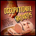 Occupational Hazards: The Blue-Collar Omnibus Audiobook by Geoff Sturtevant Narrated by John McLain, Jonathan Sleep, Steven Jay Cohen, Paul J. McSorley, Ramon de Ocampo, Geoff Sturtevant