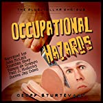 Occupational Hazards: The Blue-Collar Omnibus | Geoff Sturtevant