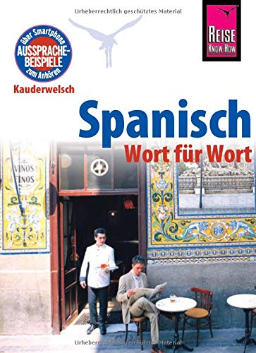Spanisch   Wort Für Wort  Kauderwelsch Sprachführer Von Reise Know How