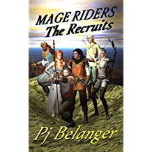 The Recruits: Mage Riders - Book 1