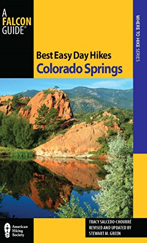 (Best Easy Day Hikes Colorado Springs (Best Easy Day Hikes Series))