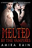 melted by the vampires a paranormal menage romance