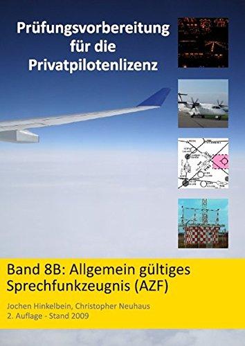 prfungsvorbereitung-fr-die-privatpilotenlizenz-band-8b-allgemein-gltiges-sprechfunkzeugnis-azf