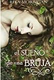 El Sueño de una Bruja, Rita Morrigan, 1497517656