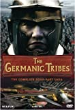 Germanic Tribes: The Complete Four-Part Saga