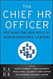 img - for The Chief HR Officer: Defining the New Role of Human Resource Leaders by Patrick M. Wright (2011-04-19) book / textbook / text book
