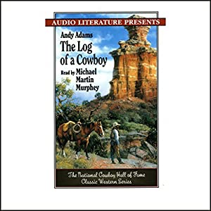 The Log of a Cowboy Audiobook