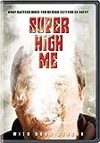 Super High Me by Screen Media
