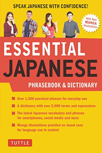 Essential Japanese Phrasebook & Dictionary: Speak Japanese with Confidence! (Essential Phrasebook and Dictionary Series)