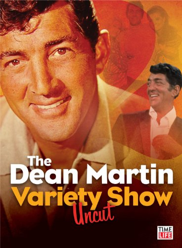 THE DEAN MARTIN VARIETY SHOW UNCUT