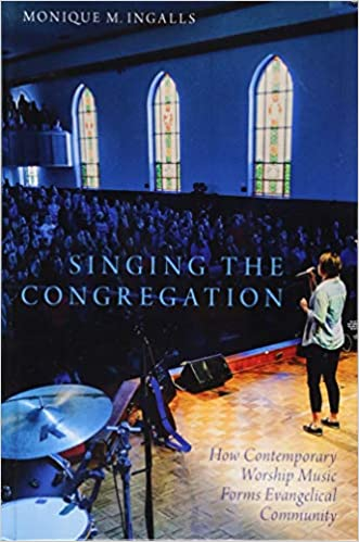 Singing the Congregation: How Contemporary Worship Music