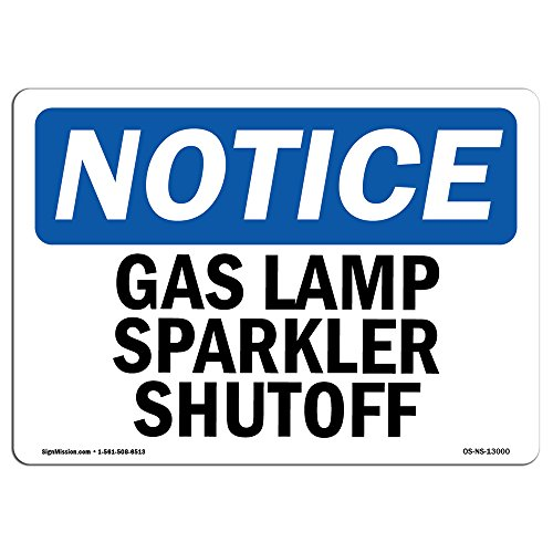 OSHA Notice Sign - Gas Lamp Sparker Shutoff | Choose from: Aluminum, Rigid Plastic or Vinyl Label Decal | Protect Your Business, Construction Site, Warehouse & Shop Area |  Made in The USA