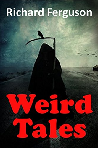 Book: Weird Tales by Richard Ferguson
