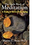 The Little Book of Meditation, , 0943389410