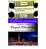 img - for [Behind Locked Doors: A History of the Papal Elections] [Author: Baumgartner, Frederic J. Prof.] [March, 2005] book / textbook / text book