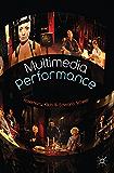 Multimedia Performance