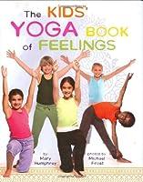 The Kids' Yoga Book of Feelings