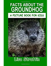 Facts About the Groundhog