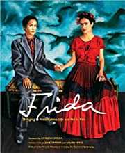 Frida: Bringing Frida Kahlo's Life and Art to Film (Newmarket Pictorial Moviebook)