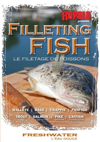Filleting Fish - Freshwater DVD: Walleye, Bass, Crappie, Panfish, Trout, Salmon, Pike, Catfish