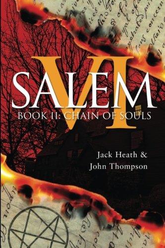 Chain of Souls: Evil Lies in the House of Six Gables (Salem VI) (Volume 2) pdf epub
